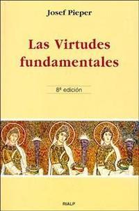 Libro LAS VIRTUDES FUNDAMENTALES