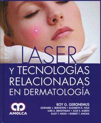 Libro LASER Y TECNOLOGIAS RELACIONADAS EN DERMATOLOGIA