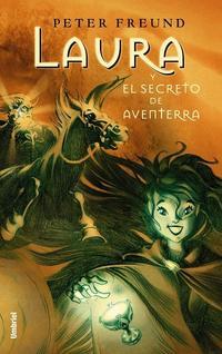 Libro LAURA Y EL SECRETO DE AVENTERRA