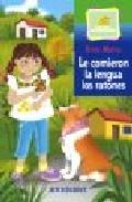 Libro LE COMIERON LA LENGUA LOS RATONES