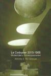 Libro LE CORBUSIER 2015-1965: MODERNIDAD Y CONTEMPORANEIDAD