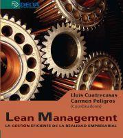 Libro LEAN MANAGEMENT: LA GESTION EFICIENTE DE LA REALIDAD EMPRESARIAL