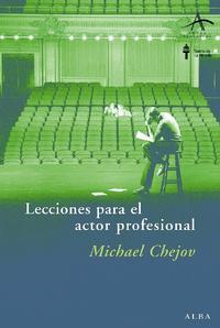 Libro LECCIONES PARA EL ACTOR PROFESIONAL