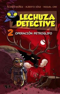 Libro LECHUZA DETECTIVE 2: OPERACION PETROGLIFO