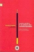 Libro LECTURA Y ESCRITURA EN LOS PRIMEROS AÑOS: ENSEÑANZA-APRENDIZAJE