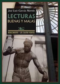 Libro LECTURAS BUENAS Y MALAS: LIBROS QUE CONVIENE O NO CONVIENE PERDER SE