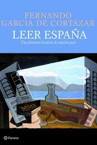 Libro LEER ESPAÑA: UNA HISTORIA LITERARIA DE NUESTRO PAIS