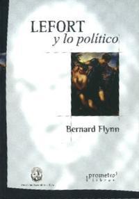Libro LEFORT Y LO POLITICO