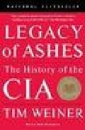 Libro LEGACY OF ASHES: THE HISTORY OF THE CIA