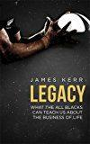 Libro LEGACY: WHAT THE ALL BLACKS CAN TEACH US ABOUT THE BUSINESS OF LIFE