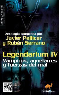 Libro LEGENDARIUM IV: VAMPIROS, AQUELARRES Y FUERZAS DEL MAL