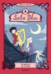 Libro LEILA BLUE 2: LA MUSICA DE LA LUNA