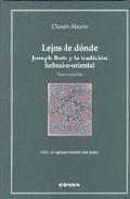 Libro LEJOS DE DONDE: JOSEPH ROTH Y LA TRADICION HEBRAICO-ORIENTAL
