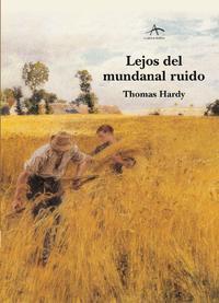 Libro LEJOS DEL MUNDANAL RUIDO