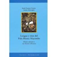 Libro LENGUA Y RITOS DEL PALO MONTE MAYOMBE: DIOSES CUBANOS Y SUS FUENT ES AFRICANAS