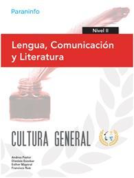Libro LENGUA, COMUNICACION Y LITERATURA. NIVEL II. CULTURA GENERAL