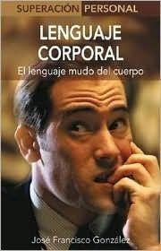 Libro LENGUAJE CORPORAL;EL LENGUAJE MUDO DEL CUERPO