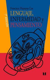 Libro LENGUAJE: ENFERMEDAD & PENSAMIENTO