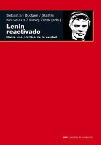 Libro LENIN REACTIVADO: HACIA UNA POLITICA DE LA VERDAD