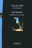 Libro LEO STRAUSS: EL FILOSOFO EN LA CIUDAD