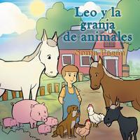Libro LEO Y LA GRANJA DE ANIMALES