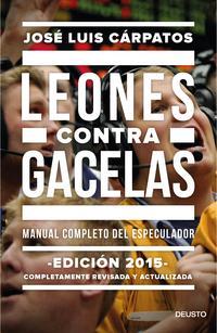 Libro LEONES CONTRA GACELAS