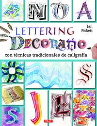 Libro LETTERING DECORATIVO: CON TECNICAS TRADICIONALES DE CALIGRAFIA