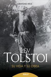 Libro LEV TOLSTOI: SU VIDA Y OBRA