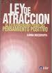 Libro LEY DE LA ATRACCION: EL EXTRAORDINARIO PODER DEL PENSAMIENTO POSI TIVO