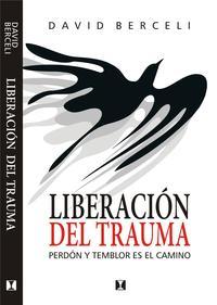 Libro LIBERACION DEL TRAUMA