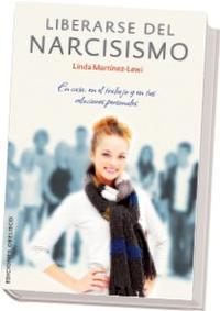 Libro LIBERARSE DEL NARCISISMO