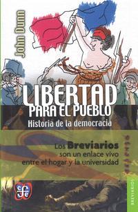 Libro LIBERTAD PARA EL PUEBLO: HISTORIA DE LA DEMOCRACIA