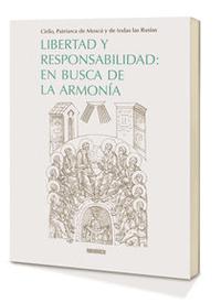 Libro LIBERTAD Y RESPONSABILIDAD EN BUSCA DE LA ARMONIA