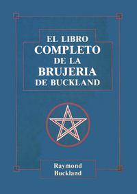 Libro LIBRO COMPLETO DE LA BRUJERIA DE BUCKLAND, EL