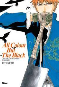 Libro LIBRO DE ILUSTRACIONES DE BLEACH. ALL COLOUR BUT THE BLACK