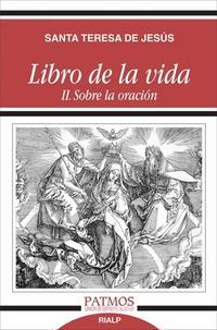 Libro LIBRO DE LA VIDA II: SOBRE LA ORACION