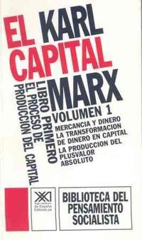 Libro LIBRO PRIMERO. EL PROCESO DE PRODUCCION DEL CAPITAL I