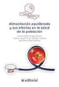 Libro LIBROS DE ALIMENTACIÓN EQUILIBRADA Y SUS EFECTOS EN LA SALUD DE LA POBLACIÓN
