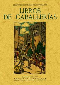 Libro LIBROS DE CABALLERIAS