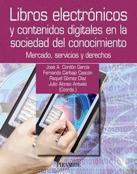 Libro LIBROS ELECTRONICOS Y CONTENIDOS DIGITALES EN LA SOCIEDAD DEL CON OCIMIENTO