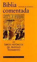 Libro LIBROS HISTORICOS DEL ANTIGUO TESTAMENTO: BIBLIA COMENTADA