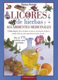 Libro LICORES DE HIERBAS Y AGUARDIENTES MEDICINALES