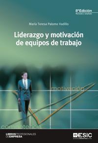 Libro LIDERAZGO Y MOTIVACION DE EQUIPOS DE TRABAJO