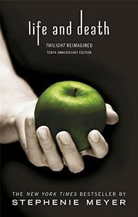 Libro LIFE AND DEATH: TWILIGHT REIMAGINED