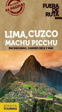 Libro LIMA, CUZCO, MACHU PICCHU 2014