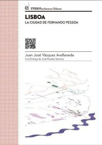Libro LISBOA: LA CIUDAD DE FERNANDO PESSOA