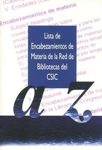 Libro LISTA DE ENCABEZAMIENTOS DE MATERIA DE LA RED DE BIBLIOTECAS DE C SIC A-Z