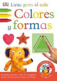 Libro LISTOS PARA EL COLE. COLORE Y FORMAS