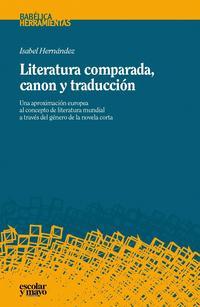 Libro LITERATURA COMPARADA, CANON Y TRADUCCIÓN
