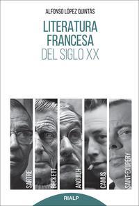 Libro LITERATURA FRANCESA DEL SIGLO XX: SARTRE, CAMUS, SAINT-EXUPERY, ANOUILH, BECKETT.